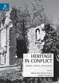 Heritage in conflict - Aracne editrice - 9788854877825