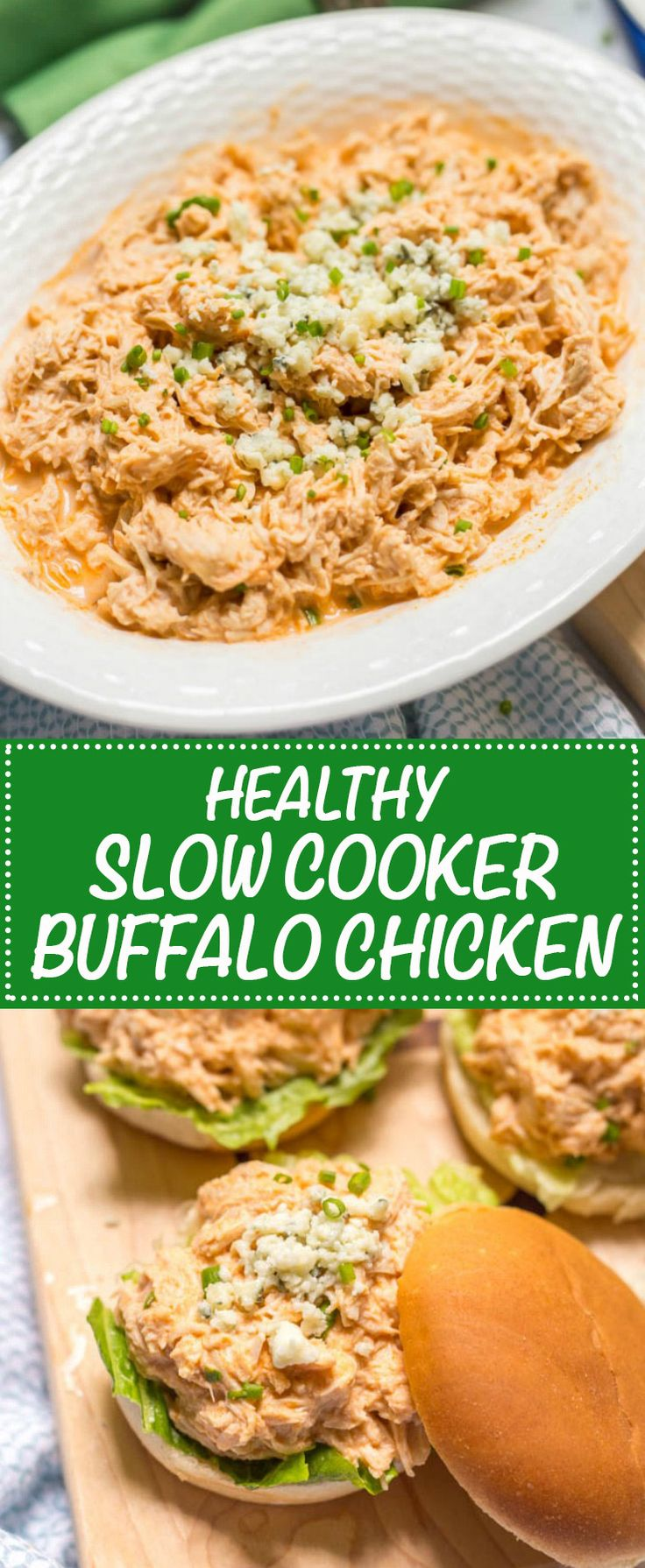 Healthy slow cooker buffalo chicken is lightened up (no butter!), takes minutes to prep and can be used for sandwiches, sliders, wraps, salads or nachos!