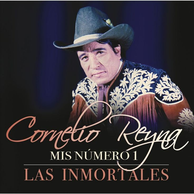 Cornelio Reyna - Mis Número 1: Las Inmortales (CD)