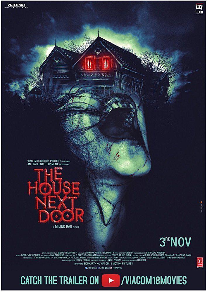 The House Next Door 2017 Dir Milind Rau Upcoming Horror Movies Full Movies Free Movies Online