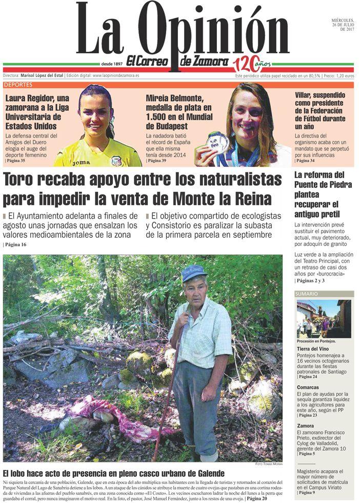 Portada de La Opinión-El Correo de Zamora del 26/07/2017. Más noticias en www.laopiniondezamora.es
