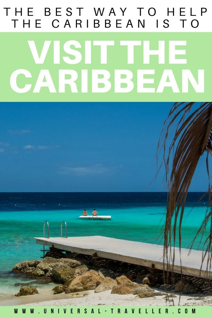 The Best Way to Help the Caribbean, is to Visit the Caribbean