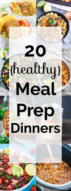 20 healthy meal prep dinners! All these meals are made for busy families on the…