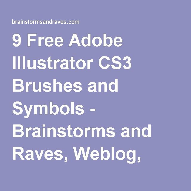 9 free adobe illustrator cs3 brushes and symbols brainstorms and raves weblog blog