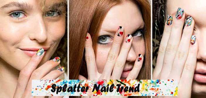 Splatter Nails- Δοκίμασε το Νέο trend που Είδαμε στις Πασαρέλες