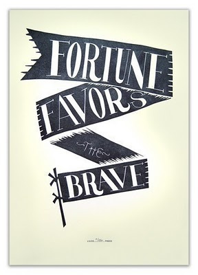 American Gypsy Living: Inspire: Fortune Favors The Brave
