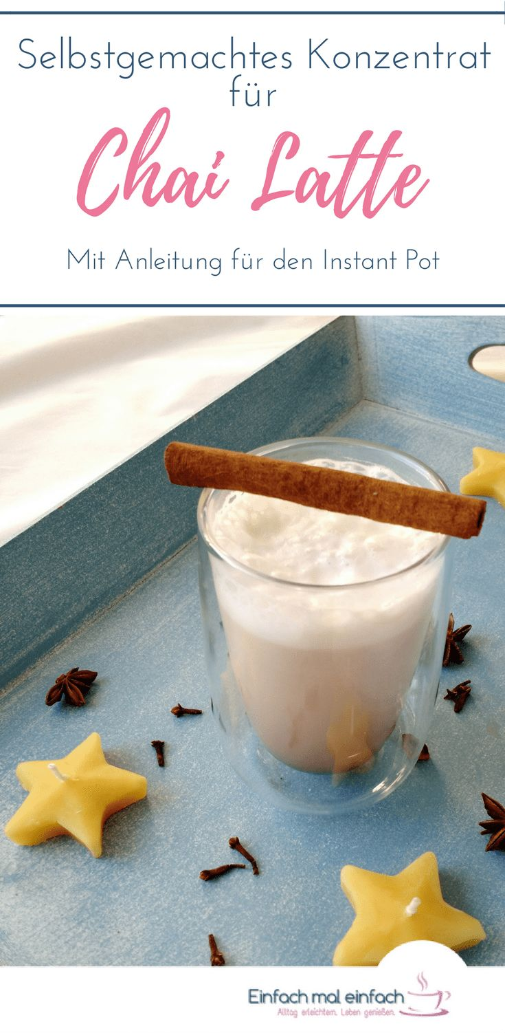 Wenn Du Chai Latte liebst, dann findest Du hier die Anleitung, wie Du ganz einfach (auf dem Herd oder mit dem Instant Pot!) einen Sirup für schnellen Chai selber machen kannst. Durch dieses Konzentrat erhalten eben aufgeschäumter Milch auch Smoothies eine besondere Note. Probiere gleich noch das Rezept für diesen besonderen Tee aus! #tee #getränke #instantpot