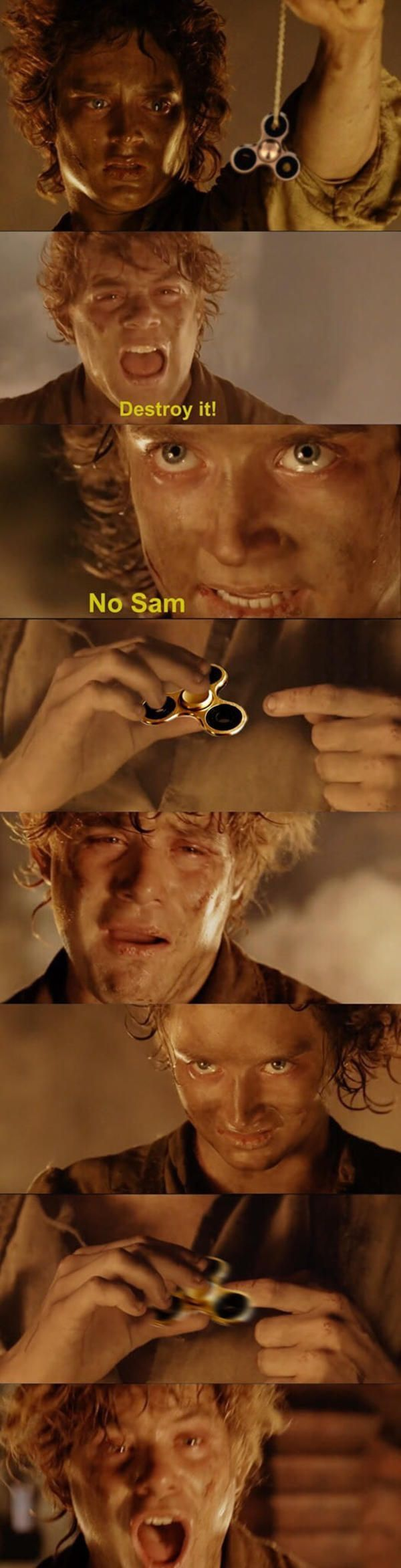 "XD lolololol ""THE SPINNER IS MINE!!!!!!!?""-Frodo   ""NOOOOOOO"" -Sam"