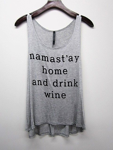 Namastay home and drink wine Tank Top by 20FifteenBoutique on Etsy