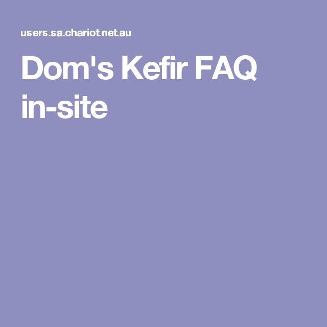 Dom's Kefir FAQ in-site