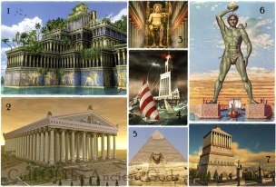 The Seven Wonders of the Ancient World    1. The Hanging Gardens of Babylon  2. The Temple of Artemis  3. The Statue of Zeus at Olympia  4. The Lighthouse of Alexandria  5. The Great Pyramid of Giza  6. The Colossus of Rhodes  7. The Mausoleum at Halicarnassus
