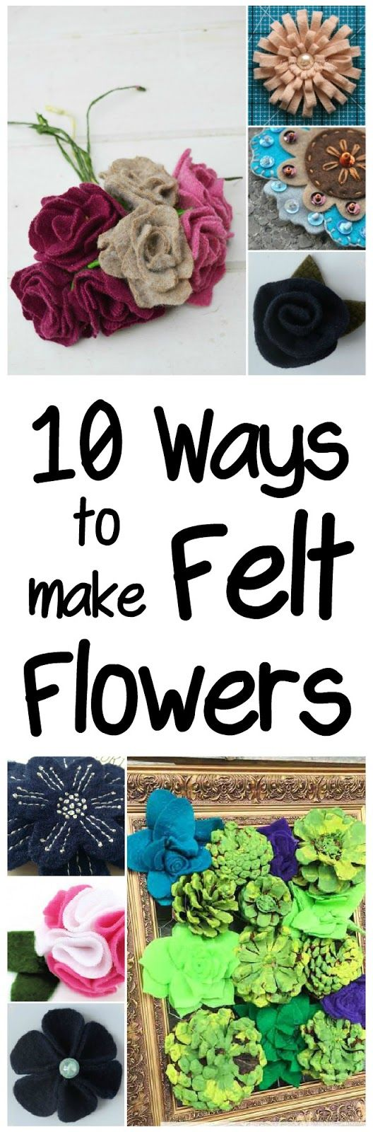 10 ways to make Felt flowers | felt | recycle | repurpose | upcycle