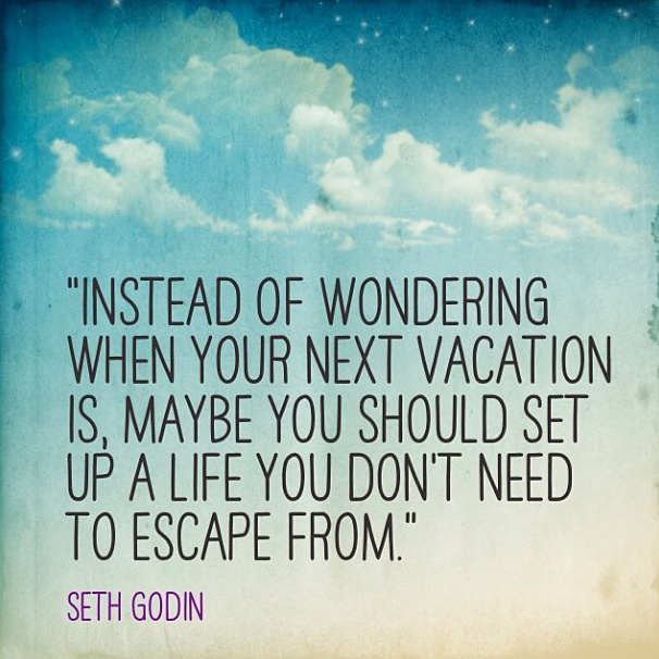 Need A Vacation Quotes: 12 Best Images About The Business Opportunity