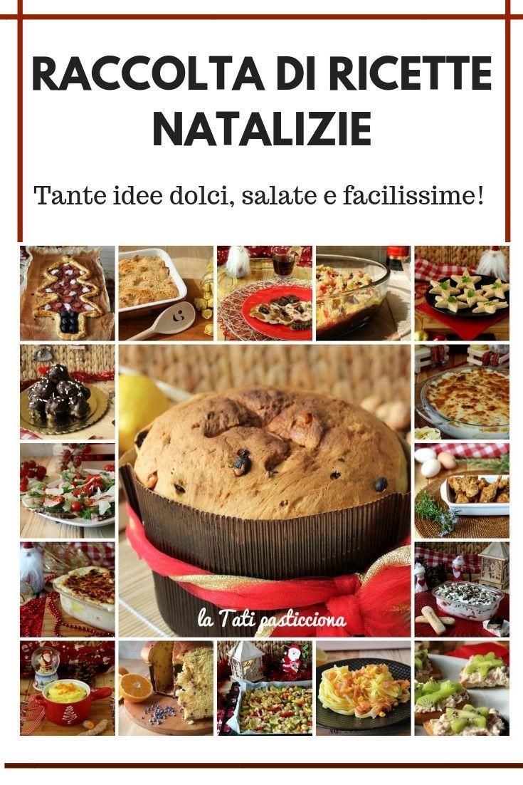 Cosa Cucinare Il 24 Dicembre raccolta ricette natalizie | ricette, ricette di cucina