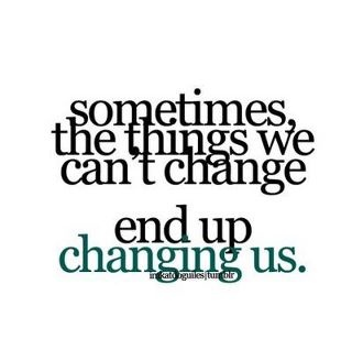 must remember: Changing Is Good, True Quotes, Sotrue, My Life, Wisdom, Truths, So True, Case, Inspiration Quotes