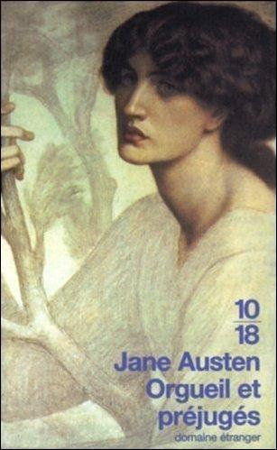 Orgueil et préjugés  Jane Austen - J'adore!
