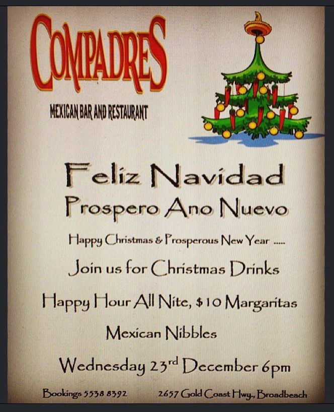 Christmas Drinks Wednesday Nite  Mexican Tapas Great Tunes #discoverqueensland #discovergoldcoast #goldcoast #gccec #gccc #broadbeach #surfersparadise #surfersparadisebeach #goldcoastbusiness #mexican #mainbeach #mermaibeach by compadresmexicanbar http://ift.tt/1PI0tin