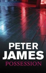Possession - By Peter James. Very good, Nov 2013