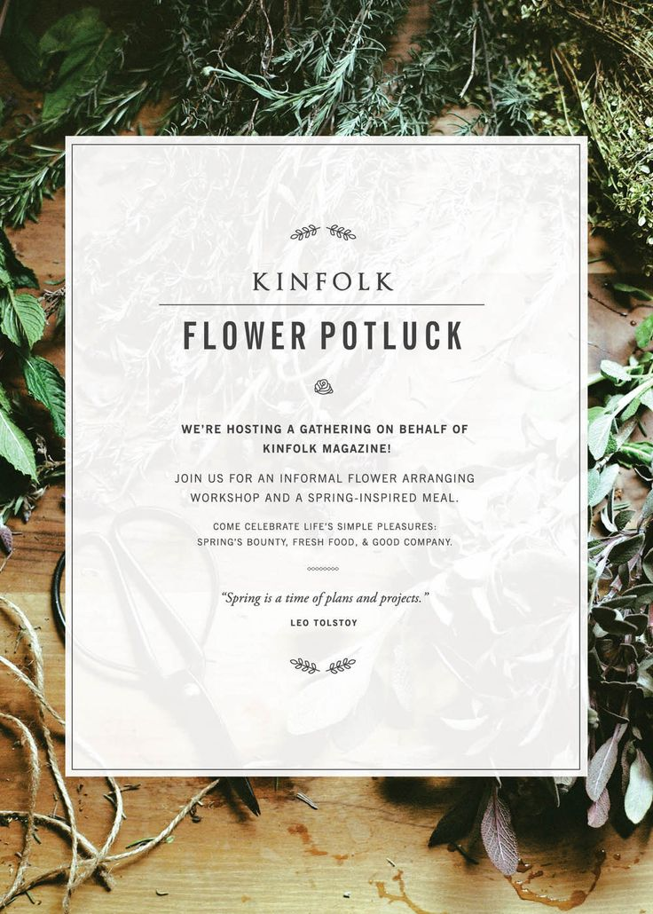 Kinfolk Flower Potluck   by Print In Cursive
