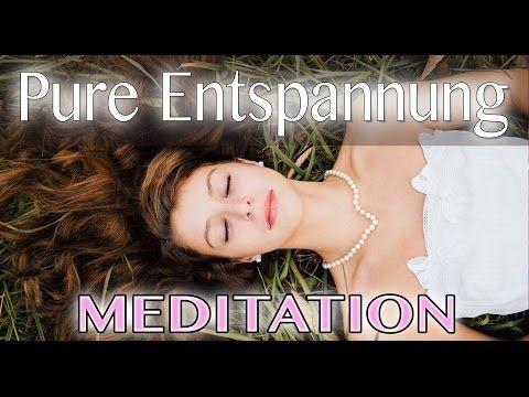 Geführte Meditation: Pure Entspannung 2 | Zum entspannt einschlafen geeignet - YouTube