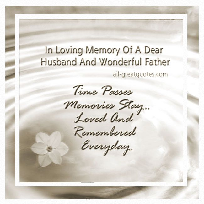 In Memory Of A Husband And Wonderful Father Happy father