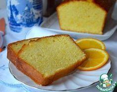 Апельсиновый кекс от Пьера Эрме - кулинарный рецепт