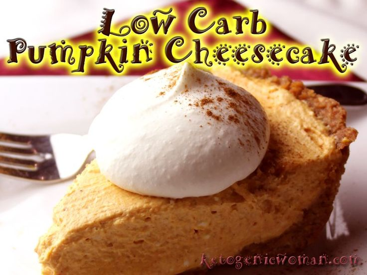 Low Carb Pumpkin Cheesecake Recipe   Ketogenic Woman   Bloglovin'