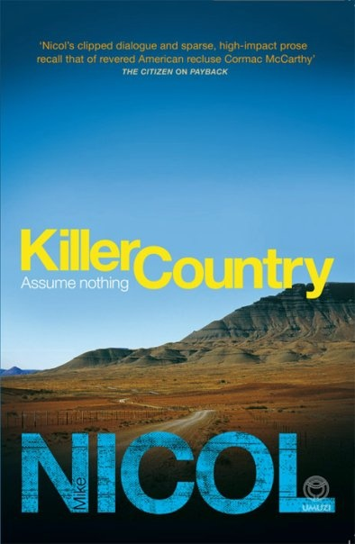 The second in South African crime writer, Mike Nicol's, Revenge Trilogy.