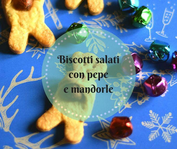Ricetta dei biscottini salati con una frolla salata al pepe e mandorle che richiama i taralli napoletani 'nzogna e pepe