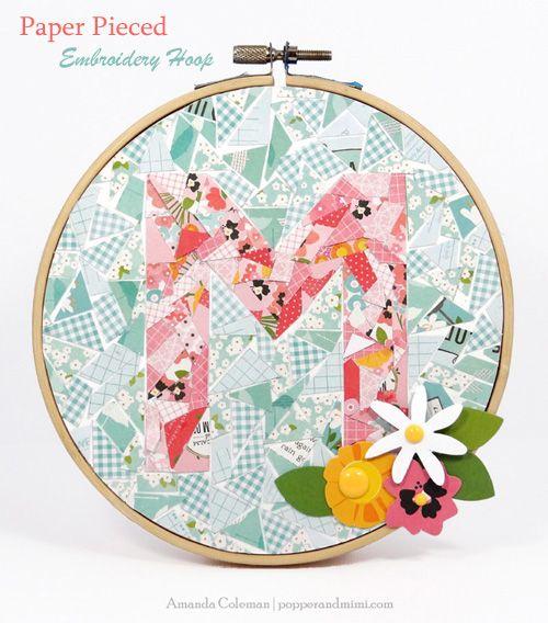 Paper Pieced Embroidery Hoop Monogram