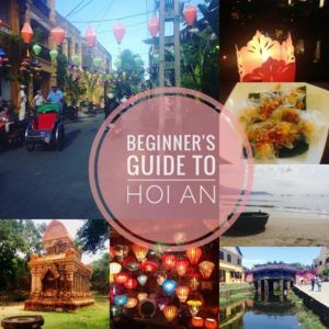 Beginners Guide to Hoi An: 10 Things To Do