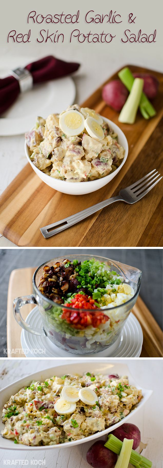 Roasted Garlic  Red Skin Potato Salad with bacon, red peppers, onions, eggs and more! Krafted Koch
