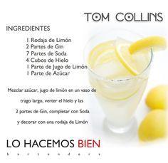 Tom Collins - Festejá con Estilo! de LO HACEMOS BIEN bartenders Como preparar un Tom Collins - How to prepare a Tom Collins - Party with style!
