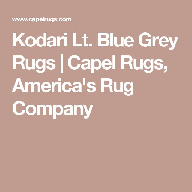 Kodari Lt. Blue Grey Rugs   Capel Rugs, America's Rug Company