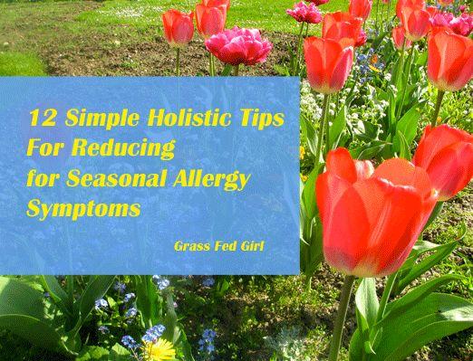 12 Simple Hollistic Tips for reducing seasonal allergy symptoms