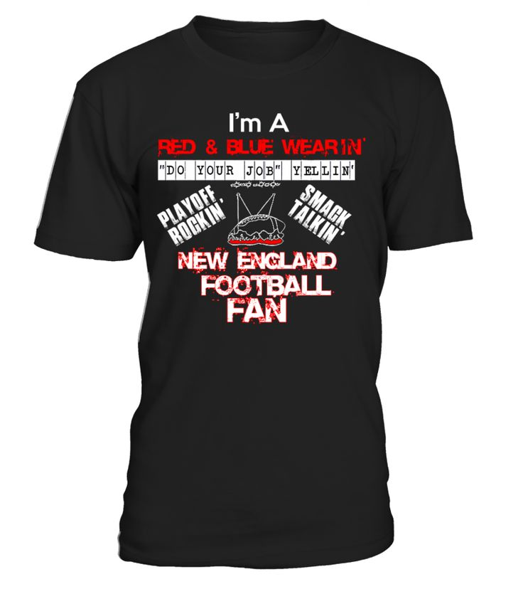 NEW ENGLAND FOOTBALL FAN T-Shirt   => Check out this shirt by clicking the image, have fun :) Please tag, repin & share with your friends who would love it. #football #footballshirt #footballquotes #hoodie #ideas #image #photo #shirt #tshirt #sweatshirt #tee #gift #perfectgift #birthday #Christmas