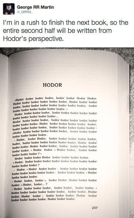 "Hodor. | 33 Jokes Only ""Game Of Thrones"" Fans Will Understand. Am still giggling"