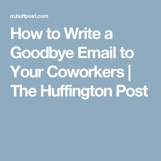 "how to write a farewell email Pingback: tweets that mention what should an internal ""farewell"" email say and speaking of this, should the organization write the reason for the departure."