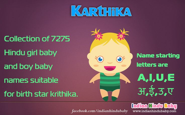 Check out the collection of 7275 Hindu girl baby and boy baby names suitable for birth star krithika.  Name starting letters are  A , I , U , E ,  अ, ई, उ, ए, - https://www.indianhindubaby.com/star/krithika/