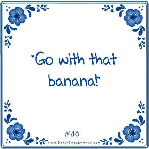 Dutch expressions in English: banaan