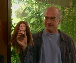 """19. """"The Doll,"""" Curb Your Enthusiasm (2001). Larry David (played by Larry David) has a definite idea about how people should behave — that is, like himself."""