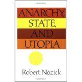 """Robert Nozick:  Preventative Restraint And The Minimal State"""