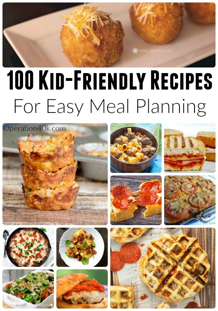 Meal Planning is made so much easier when you use our great 100 Kid-Friendly Recipes! These amazing choices include classic as well as healthy easy recipes!