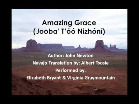 Amazing Grace (Lyrics in the Navajo Language)