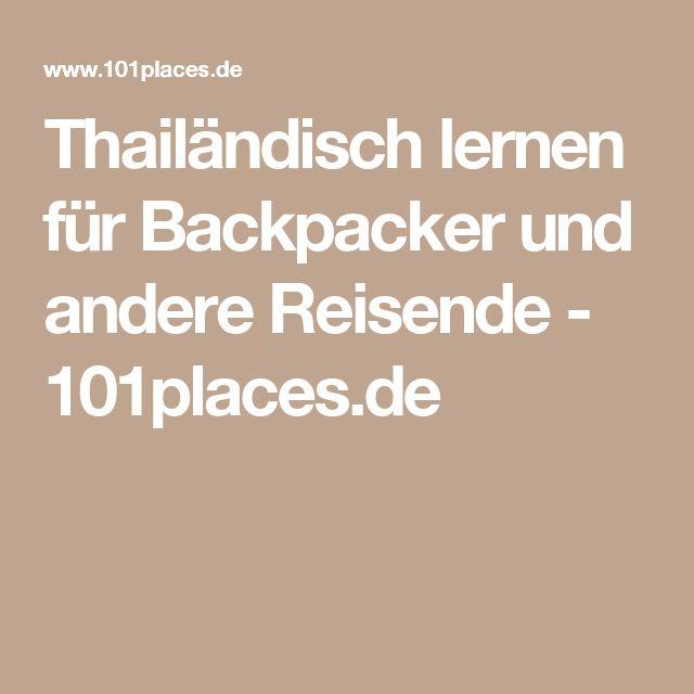 Thailändisch lernen für Backpacker und andere Reisende - 101places.de