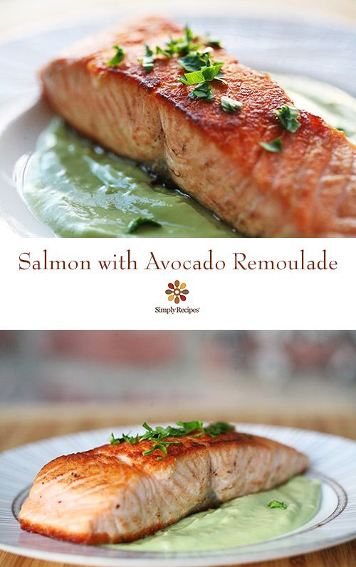 "Perfect for O-LIVE extra-virgin olive oil! Pan seared salmon fillets with an avocado ""remoulade"" sauce on SimplyRecipes.com EASY. Low carb, paleo, gluten-free, and healthy!"
