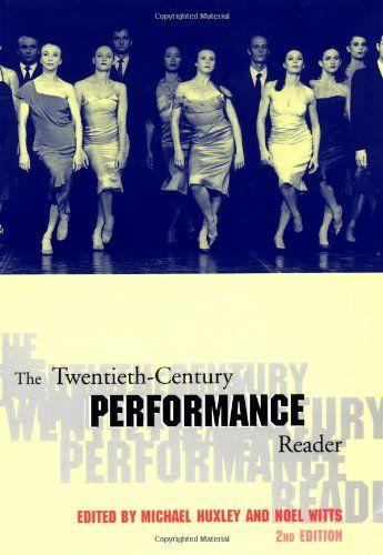 The Twentieth-Century Performance Reader, 2nd by Michael Huxley http://www.amazon.com/dp/0415252873/ref=cm_sw_r_pi_dp_UUq.wb04B44DJ