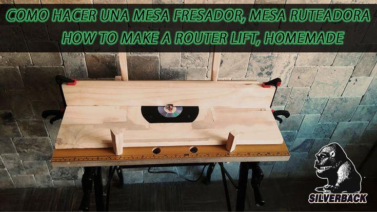 Como se hace mesa Ruteadora, Mesa fresadora, Ruter Lift, Hecho en casa