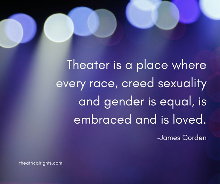 Theater Quotes: 8 Best Images About Theatre Quotes On Pinterest