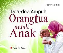 Kumpulan Doa Baik Orang Tua Untuk Anak | LDII SURABAYA